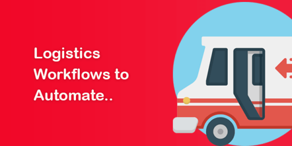 Logistics Workflow to Automate