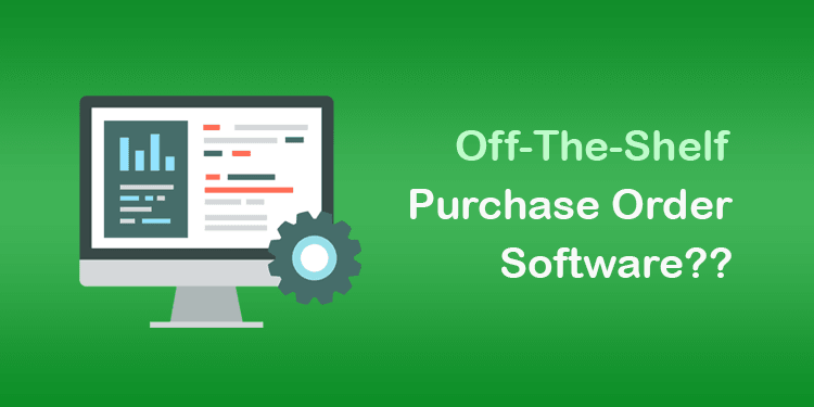 off-the-shelf vs custom build software