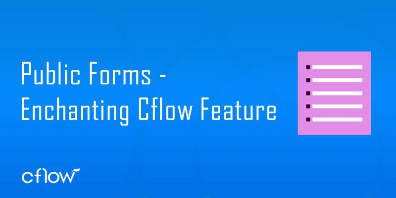 Public form Cflow feature